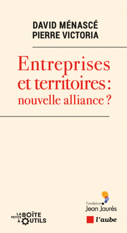 Entreprises territoires - livre - Jean Jaurès - Ménascé Victoria